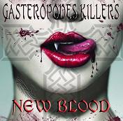GASTEROPODES KILLERS New blood