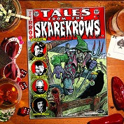 Tales from the SKAREKROWS